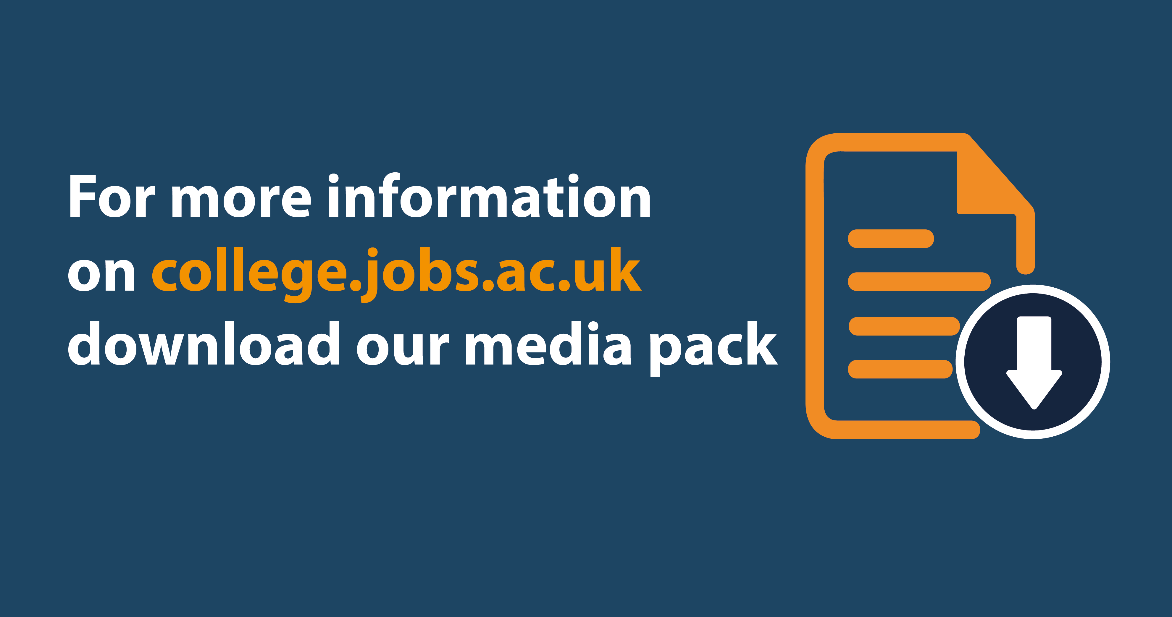 Download our media pack | college.jobs.ac.uk